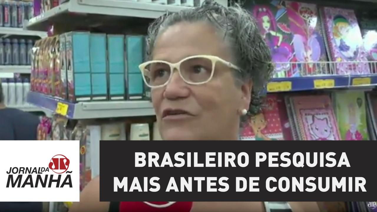 Brasileiro pesquisa mais antes de consumir