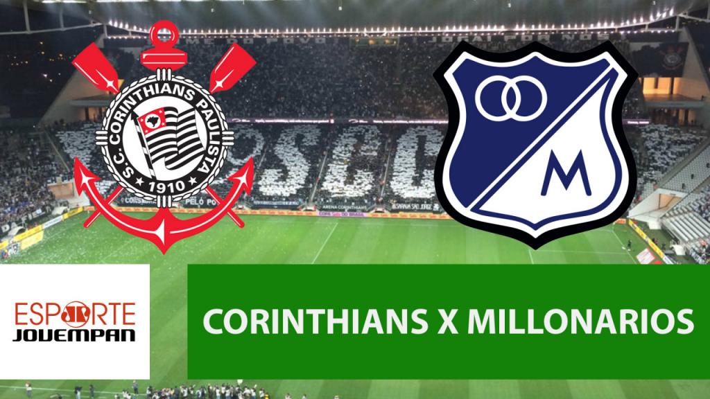Corinthians X Millonarios Acompanhe O Jogo Ao Vivo Na Jovem
