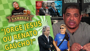 'Jorge Jesus ou Renato Gaúcho?' Vampeta conta qual técnico prefere