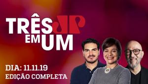 3 em 1 - 11/11/2019 - Bolsonaro e Lula têm agenda no Nordeste, mas em eventos diferentes
