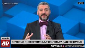 Bruno Garschagen: Governo quer tirar amarras e estimular empregos formais