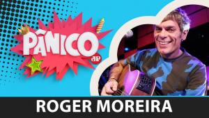 Roger Moreira | Programa Pânico - 13/11/19 - AO VIVO