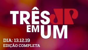 3 em 1 - 13/12/2019 - Mourão minimiza AI-5 e discorda do termo 'ditadura'
