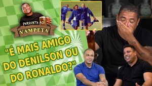 'Hoje, é mais amigo do Denílson ou do Ronaldo?' Vampeta abre o coração