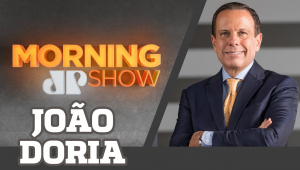 JOÃO DORIA - MORNING SHOW - AO VIVO - 27/05/20