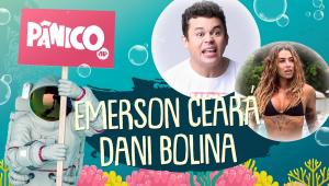 EMERSON CEARÁ E DANI BOLINA - PÂNICO - AO VIVO - 03/07/20