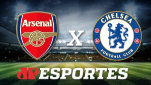 Arsenal x Chelsea: assista à transmissão da Jovem Pan ao vivo