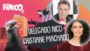 DELEGADO NICO E CRISTIANE MACHADO - PÂNICO - AO VIVO - 05/08/20