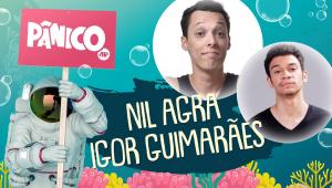 NIL AGRA E IGOR GUIMARÃES - PÂNICO - AO VIVO - 12/08/20