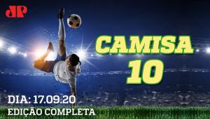 Cássio CALA críticos; Corinthians RESPIRA; Palmeiras VENCE na altitude - Camisa 10 (17/09/2020)