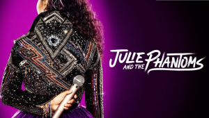 Julie and the Phantoms: Tudo que você precisa saber sobre a série musical do momento