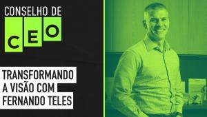 Conselho de CEO com Fernando Teles da Visa Brasil