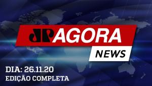 JOVEM PAN AGORA - 26/11/20 - AO VIVO