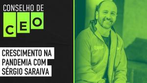 Conselho de CEO com Sergio Saraiva - Rappi do Brasil