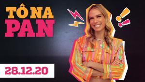 RAISSA BARBOSA NO TÔ NA PAN! - 28/12/20