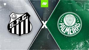Santos x Palmeiras: assista à transmissão da Jovem Pan ao vivo