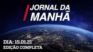 Jornal da manhã - 15/01/21