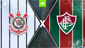 Corinthians x Fluminense: assista à transmissão da Jovem Pan ao vivo