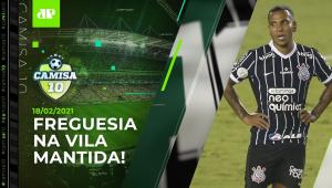 JÁ ERA? Corinthians PERDE pro Santos e FICA MAIS LONGE da Libertadores! | CAMISA 10 - 18/02/21