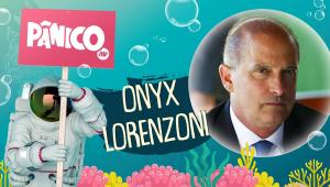 ONYX LORENZONI - PÂNICO - 23/02/21