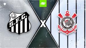 Santos x Corinthians: assista à transmissão da Jovem Pan ao vivo