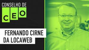 Conselho de CEO com Fernando Cirne da Locaweb