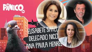 ELISABETE SATO, DELEGADO NICO E ANA PAULA HENKEL - PÂNICO - 08/03/21
