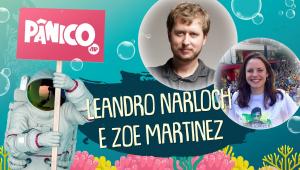 LEANDRO NARLOCH E ZOE MARTINEZ - PÂNICO - 01/03/21