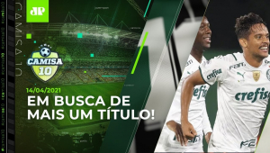 É HOJE! Palmeiras joga em Brasília para ser CAMPEÃO da Recopa! | CAMISA 10 - 14/04/21