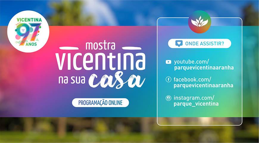 O Vicentina Aranha está aberto e online, confira a programação.