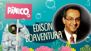 EDISON BOAVENTURA - PÂNICO - 18/06/21