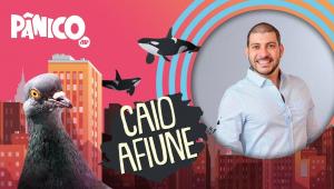 CAIO AFIUNE - PÂNICO - 26/07/21