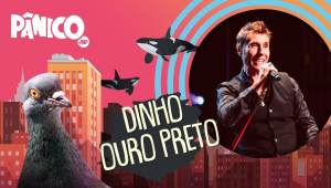 DINHO OURO PRETO - PÂNICO - 05/08/21