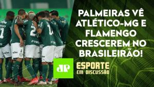 O líder Palmeiras já deve SE PREOCUPAR com as AMEAÇAS de Galo e Flamengo? | ESPORTE EM DISCUSSÃO
