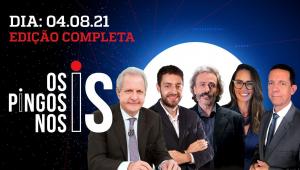 Os Pingos Nos Is - 04/08/21