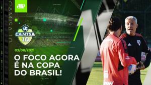 São Paulo SE PREPARA para JOGO DECISIVO na Copa do Brasil! | CAMISA 10 - 03/08/21