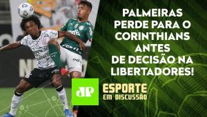 Derrota pro Corinthians PRESSIONA o Palmeiras para DECISÃO com o Atlético-MG? | ESPORTE EM DISCUSSÃO