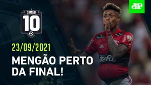 Flamengo BATE o Barcelona e ENCAMINHA vaga à FINAL da Libertadores! | CAMISA 10 - 23/09/21