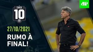 É HOJE! Flamengo e Atlético-MG tentam AVANÇAR à FINAL da Copa do Brasil! | CAMISA 10 – 27/10/21