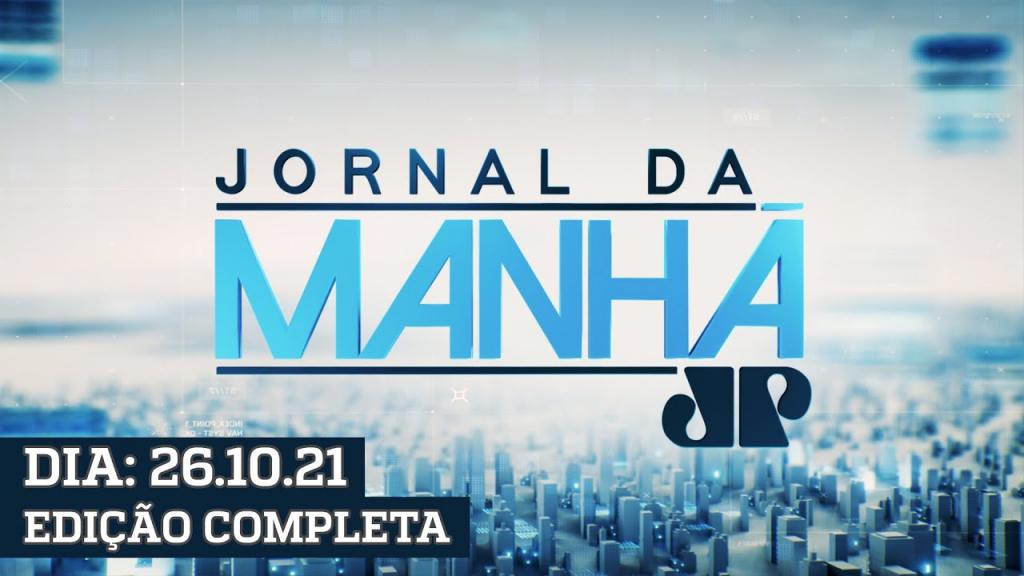 Jornal da Manhã  - 26/10/21
