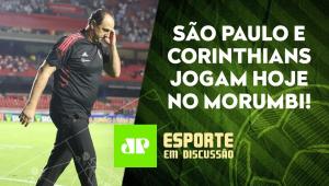 São Paulo e Corinthians SE ENFRENTAM HOJE em FASES OPOSTAS! | ESPORTE EM DISCUSSÃO