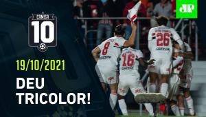 São Paulo VENCE o Corinthians no Morumbi e RESPIRA no Brasileirão! | CAMISA 10 – 19/10/21